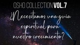 No existen absolutos en la vida real - OSHO Talks  Vol. 7