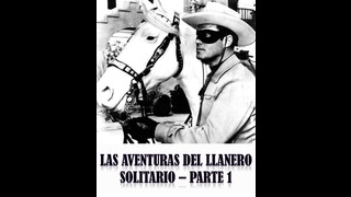 The lone ranger - Part 1