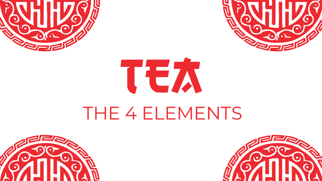 Tea and the four elements.